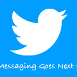 Direct Messaging in Twitter- Character Restrictions Removed