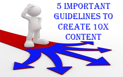 5 guidelines of Greate Content